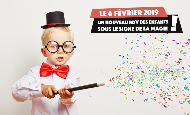Nouveau RDV des enfants : Spécial magie !
