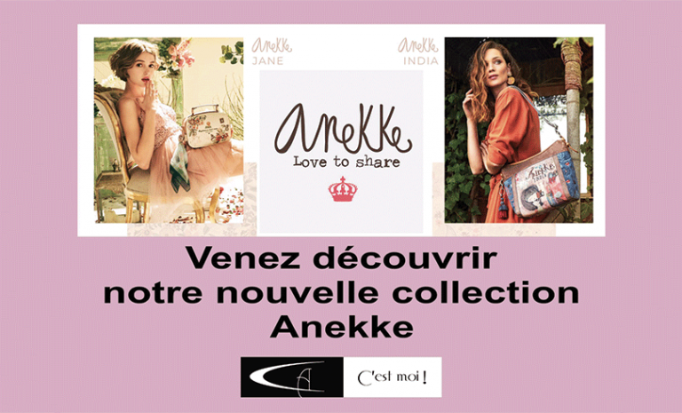 NOUVELLE COLLECTION ANEKKE !