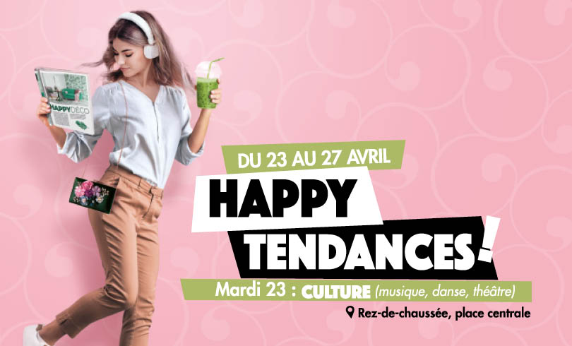 Happy Tendances : Culture