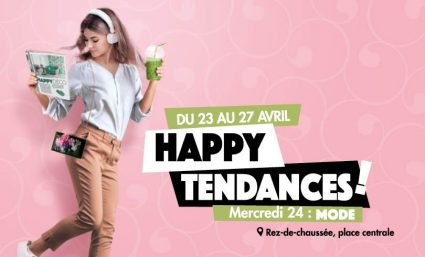 Happy Tendances : Mode #1 - Saint-Sebastien Nancy