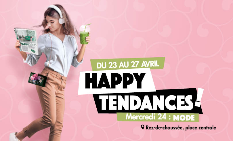 Happy Tendances : Mode #1