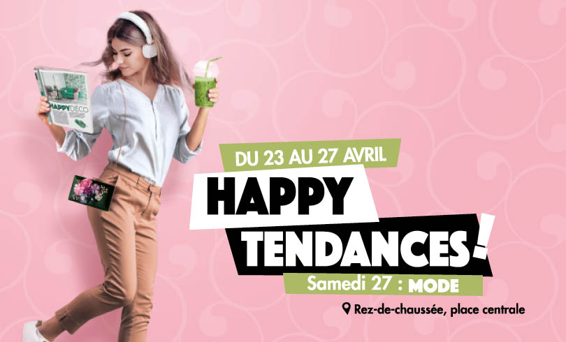 Happy Tendances Mode #2