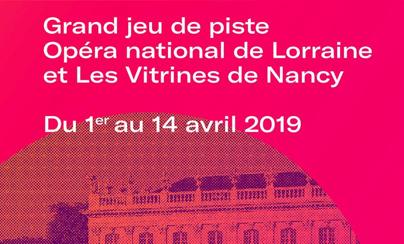 Jeu de piste – Opéra National de Lorraine