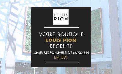 Louis Pion recrute un responsable de magasin - Saint-Sebastien Nancy