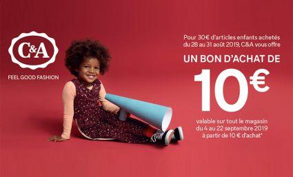 10€ offerts dès 30€ d'articles enfant achetés chez C&A - Saint-Sebastien Nancy
