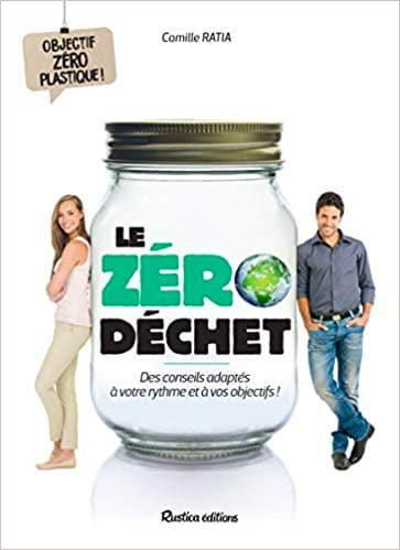 Le Zéro Déchet - Camille Ratia