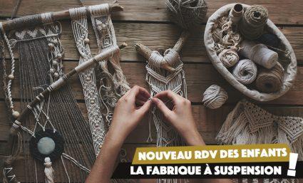 RDV des Enfants : viens fabriquer ta suspension ! - Saint-Sebastien Nancy