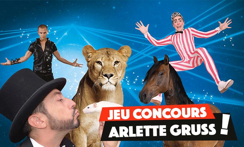 Des places pour le Cirque Arlette Gruss, ça vous dit ?