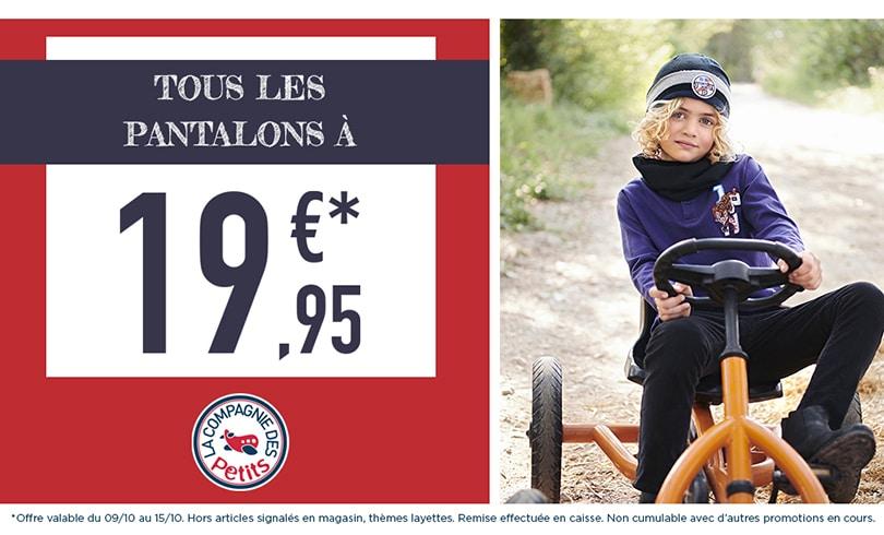 Tous les pantalons à 19,95€ chez La Compagnie des Petits