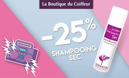 Offre shampoing sec La boutique du Coiffeu