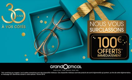 100€ offerts immédiatement chez Grand Optical : soyez surclassé - Saint-Sebastien Nancy