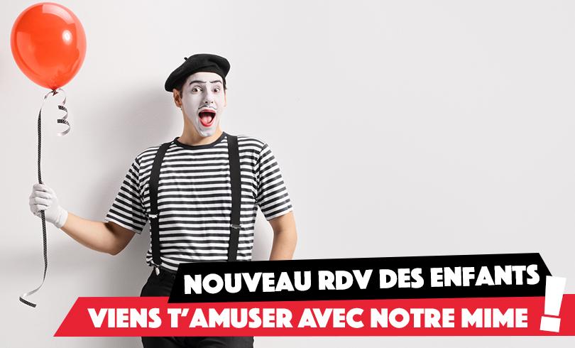 RDV des Enfants : viens t'amuser avec le mime