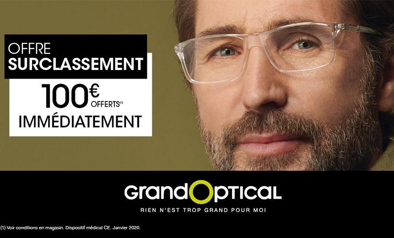 Chez GRANDOPTICAL, nous vous surclassons : 100€ offerts immédiatement !
