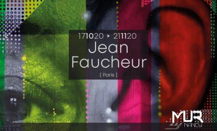 NOUVEAU LE MUR NANCY – [Jean Faucheur] - Saint-Sebastien Nancy