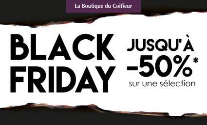 Des offres Black Friday chez La Boutique du Coiffeur - Saint-Sebastien Nancy
