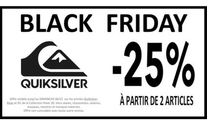 Black Week chez Quiksilver - Saint-Sebastien Nancy