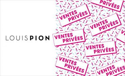 Les ventes privées chez Louis Pion - Saint-Sebastien Nancy