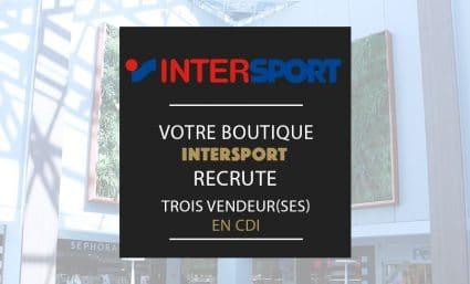 Intersport recrute ! - Saint-Sebastien Nancy