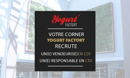 Votre corner Yogurt Factory recrute - Saint-Sebastien Nancy