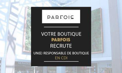 Votre boutique Parfois recrute ! - Saint-Sebastien Nancy
