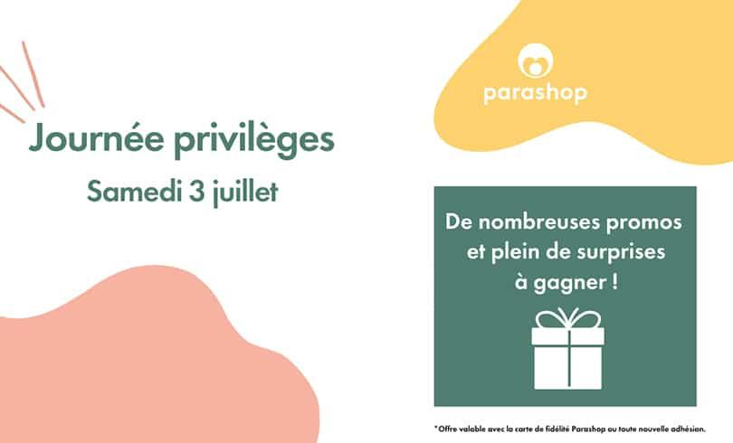 Les jours privilèges chez Parashop