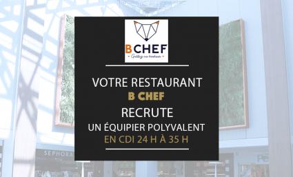Votre futur restaurant B CHEF recrute ! - Saint-Sebastien Nancy