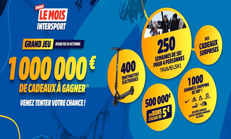 Le mois Intersport : 1 000 000 € de cadeaux a gagner !