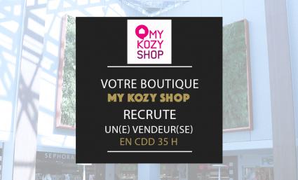 Votre boutique MY KOZY SHOP recrute ! - Saint-Sebastien Nancy