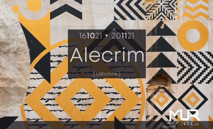 Le Mur Nancy présente Alecrim (16-10au 20-11)